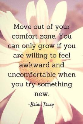 Growth Comes when you step out of your comfort zone